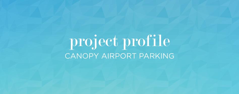 Canopy Airport Parking  sc 1 st  Parksmart - GBCI & Project profile: Canopy Airport Parking | Parksmart